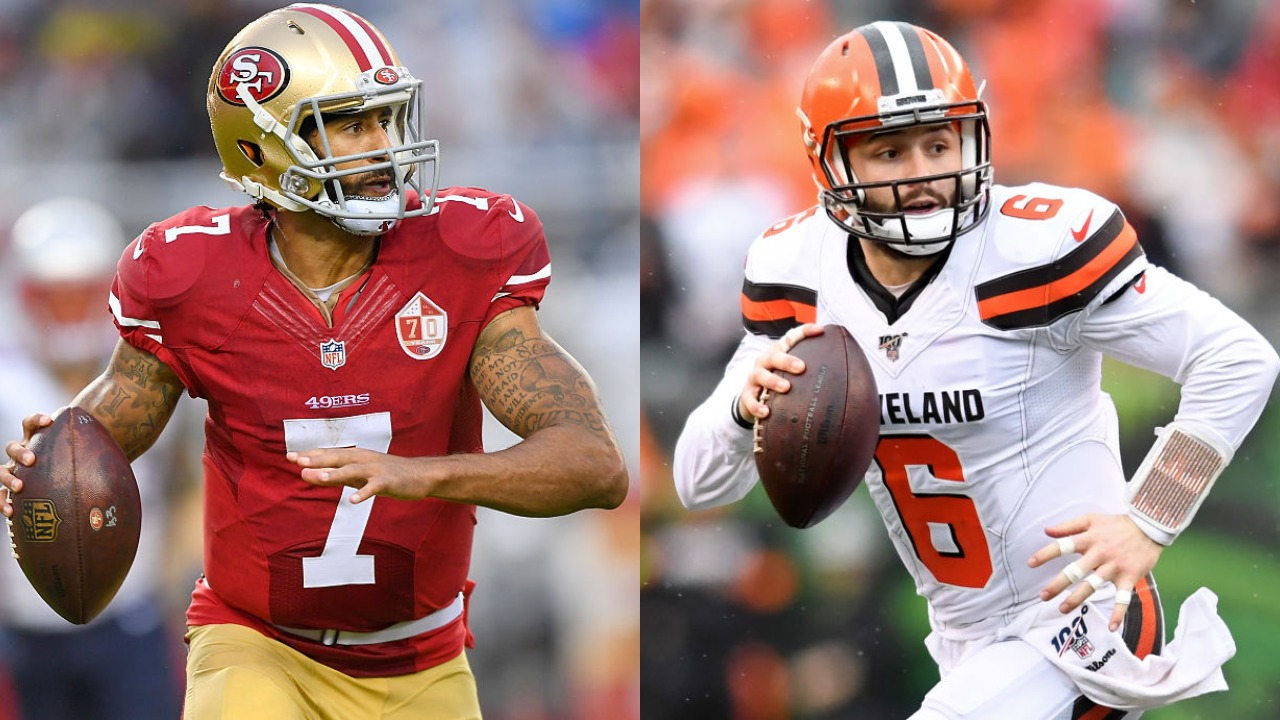Hue Jackson recently said he wanted to sign Colin Kaepernick to the Browns. Would he have been better the last two years than Baker Mayfield?